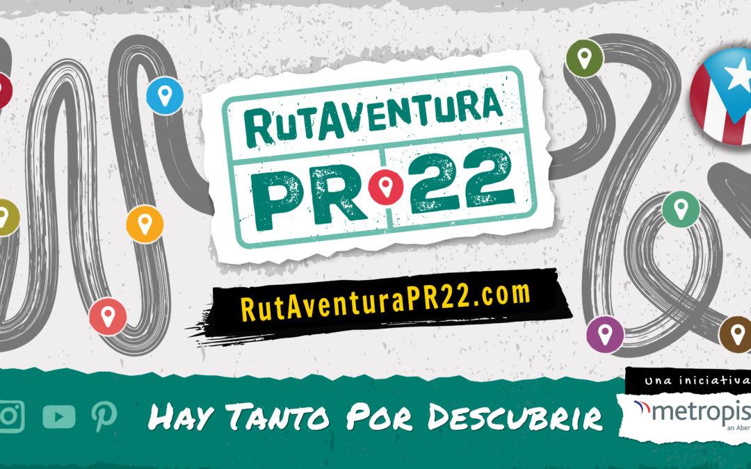 RutAventura PR-22: Una nueva manera de conocer a Puerto Rico