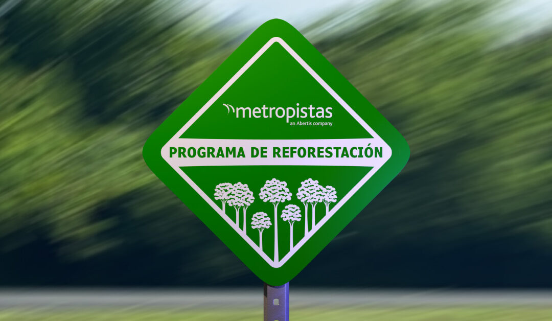 Metropistas apuesta por la reforestación